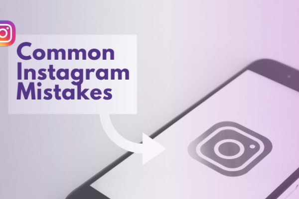 7 most common instagram mistakes and how to avoid them