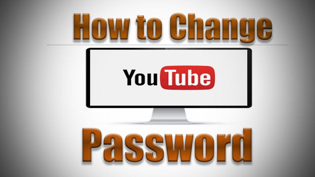 How to Change your YouTube Channel Password
