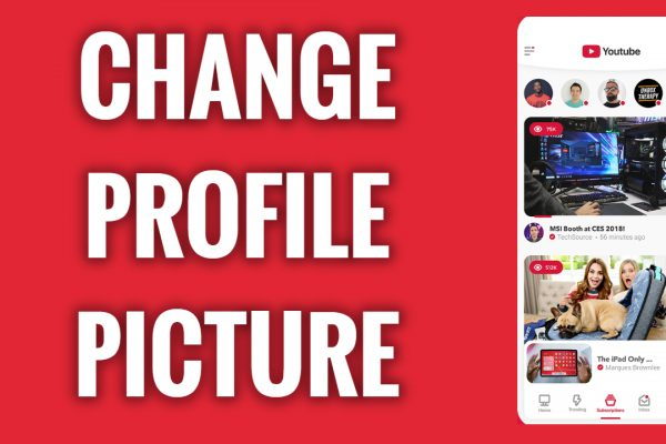 How to change profile picture on YouTube App