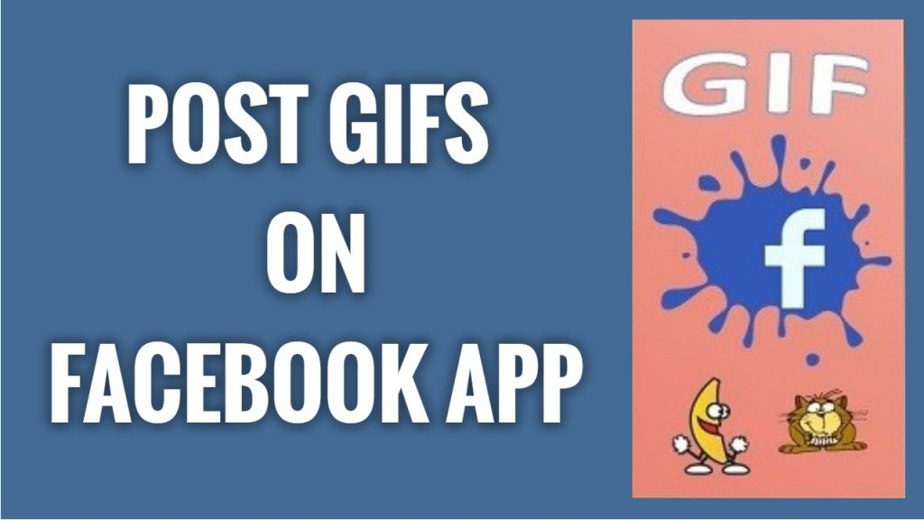 How to post GIFs on Facebook App