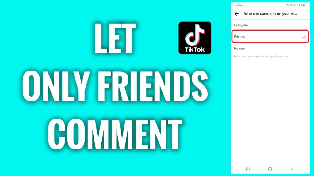 How to let only friends comment on TikTok