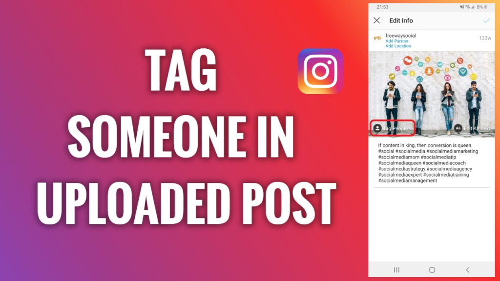 How to tag someone in already uploaded Instagram posts