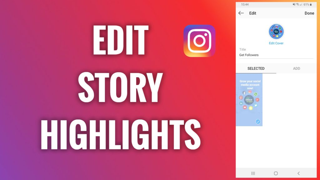 How to edit Instagram Story highlights
