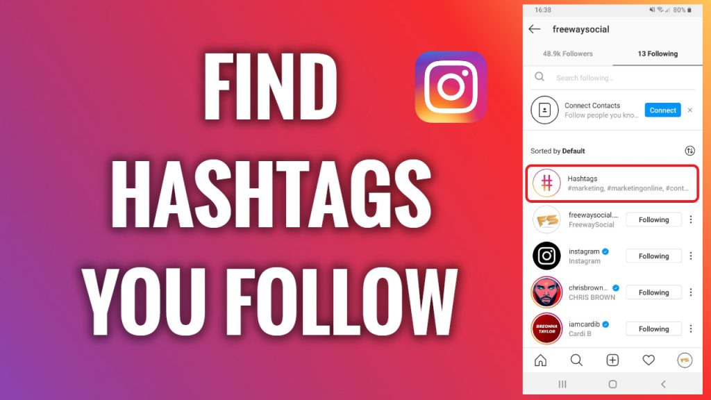 How to find the hashtags you follow on Instagram