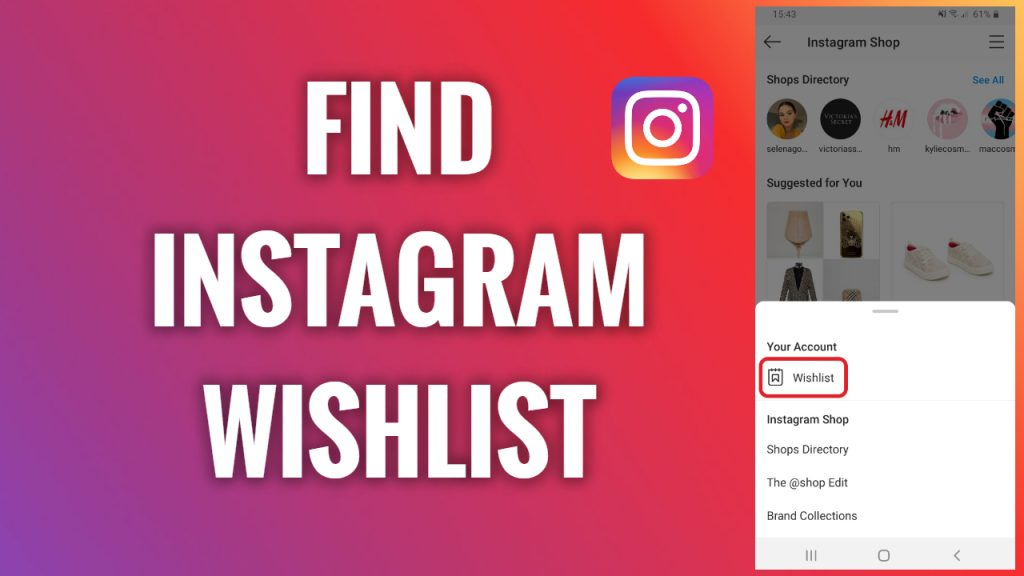How to find your wishlist on Instagram
