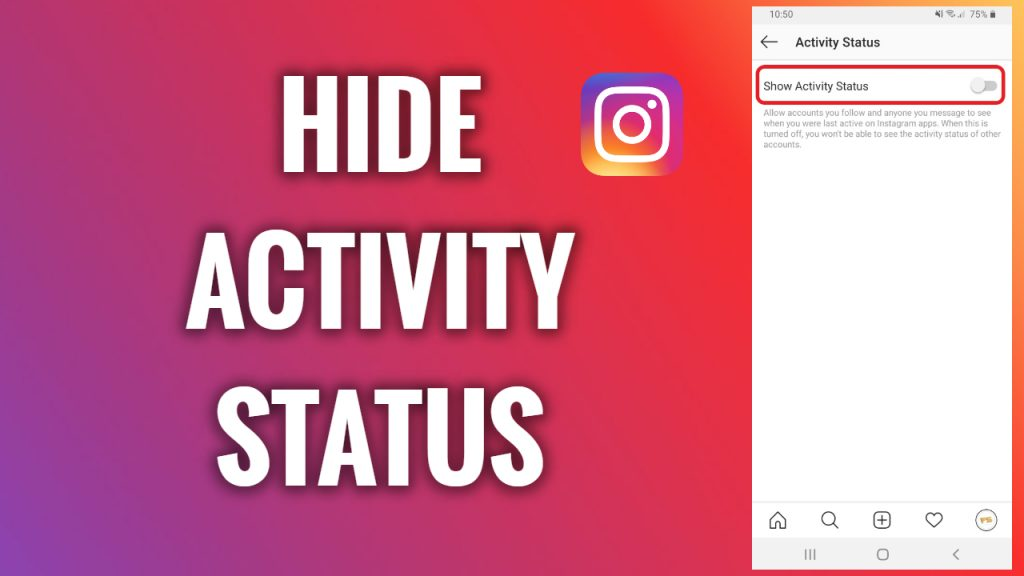 How to hide an activity status on Instagram