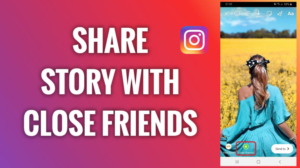 How to share a Story with only close friends on Instagram