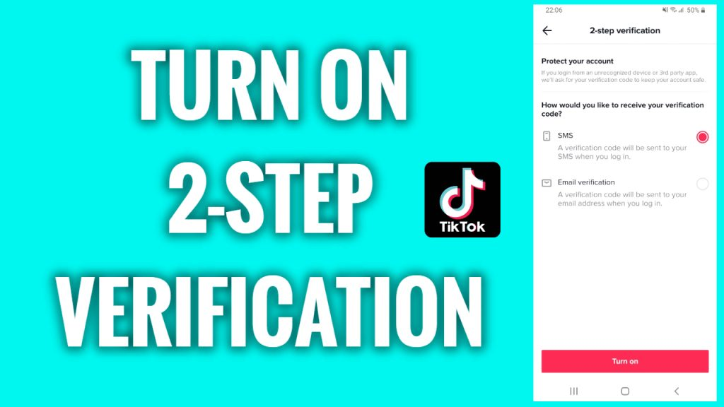 How to turn on 2 -step verification on TikTok