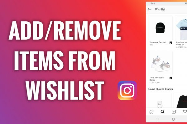 How to add and remove items from a wishlist on Instagram