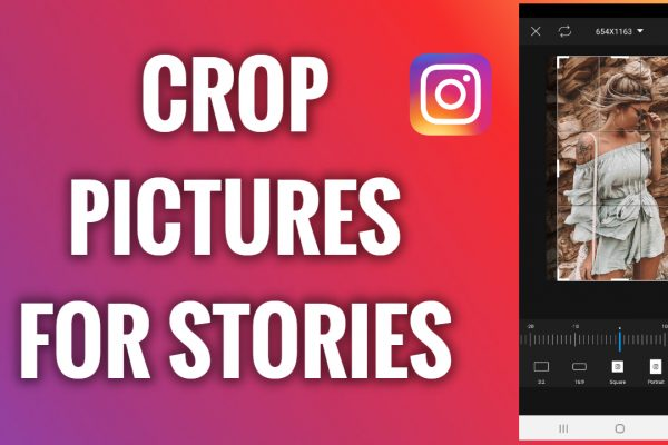 How to crop pictures for Instagram Stories
