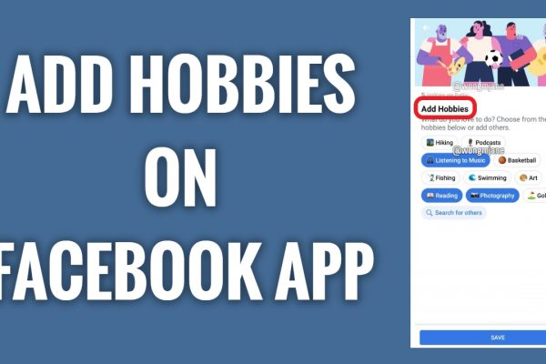 How to add hobbies on Facebook app