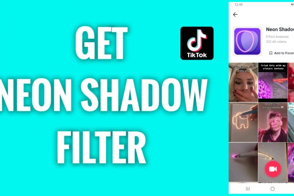 How to get a neon shadow filter on TikTok