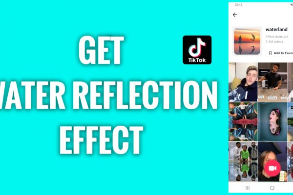 How to get a water reflection effect on TikTok