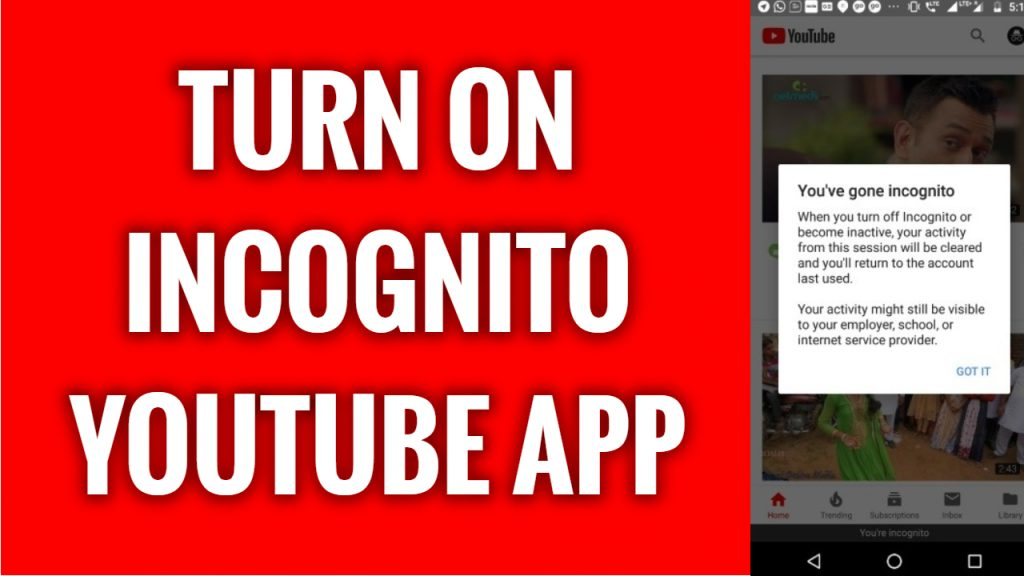 How to turn on incognito mode on YouTube App