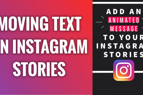 How to make text move on Instagram stories
