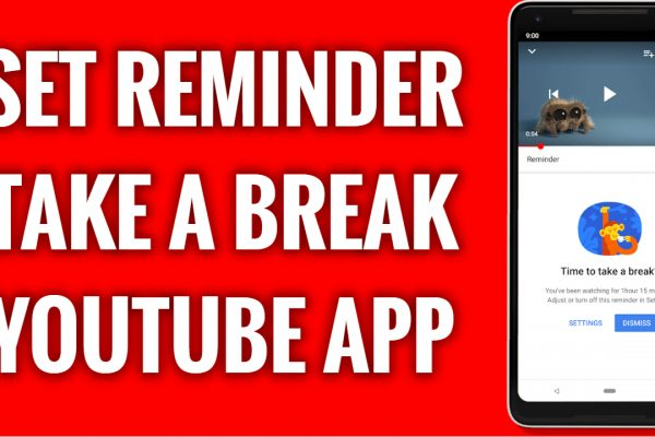 How to set a reminder to take a break on YouTube App