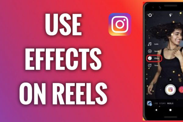 How to use effects on Instagram Reels
