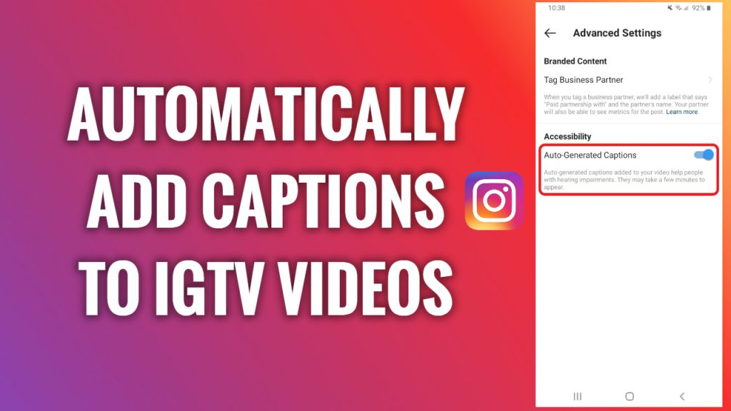 How to automatically add captions to your IGTV videos