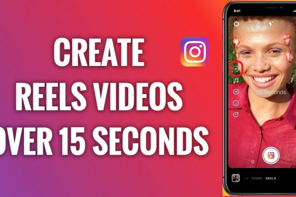How to create Reels videos over 15 seconds on Instagram
