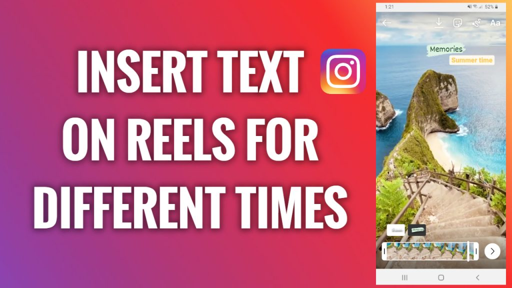 How to insert text on Instagram Reels for different times