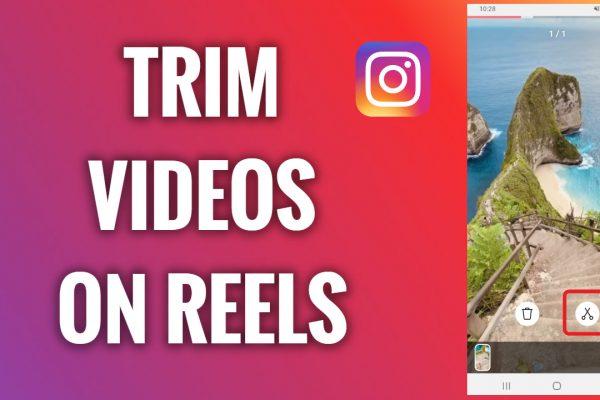How to trim videos on Instagram Reels