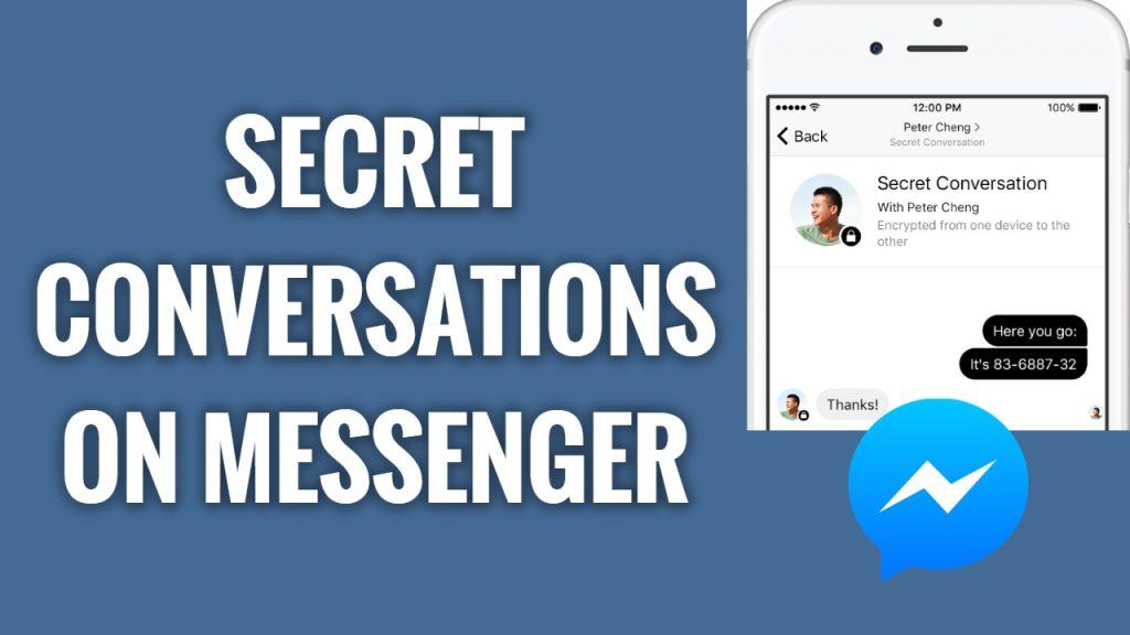 How to use secret conversation on Messenger and send hidden messages