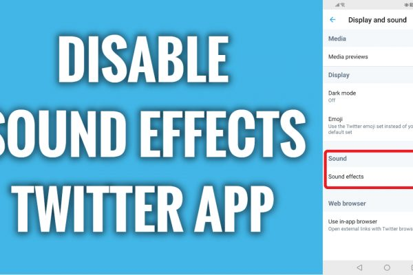 How to disable sound effects on Twitter app