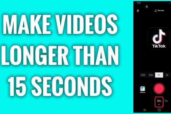 How to make TikTok videos longer than 15 seconds