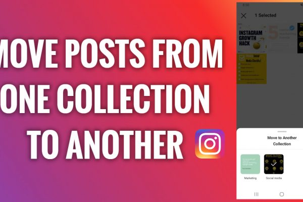 How to move posts from one collection to another on Instagram