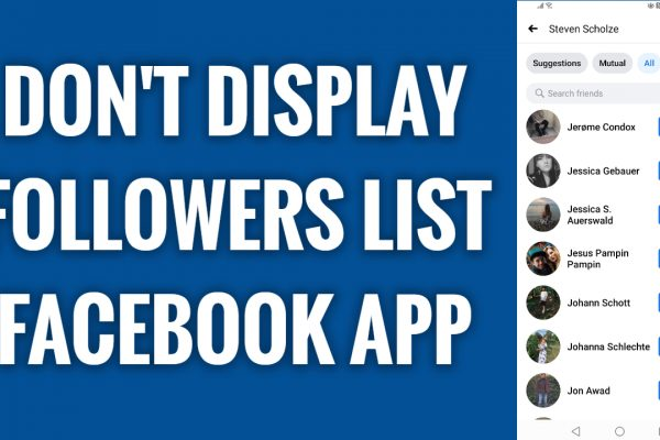 How to not display your followers list on Facebook App