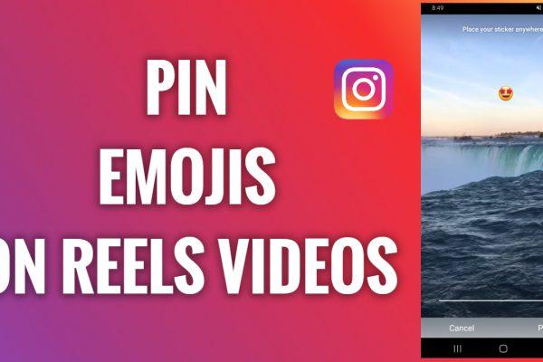 How to pin emojis on Instagram Reels videos