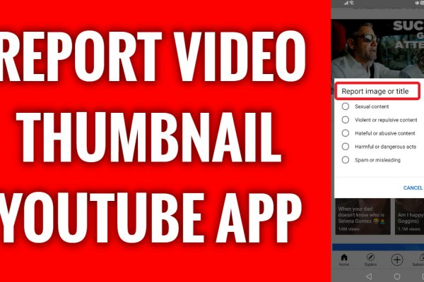 How to report video thumbnail on YouTube App