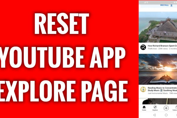How to reset YouTube app explore page