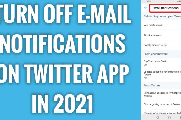How to turn off e-mail notifications on Twitter app in 2021