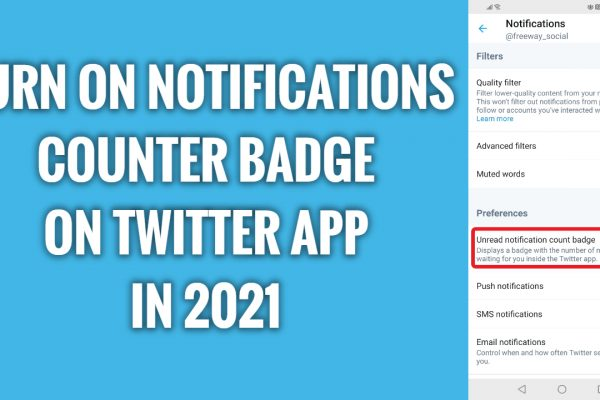 How to turn on notifications counter badge on Twitter App in 2021