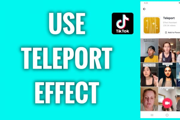 How to use TikTok Teleport effect