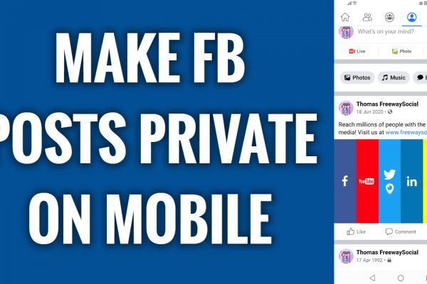 Make your Facebook posts private on mobile